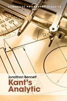 Bennett, Jonathan - Kant's Analytic (Cambridge Philosophy Classics) - 9781316506059 - V9781316506059