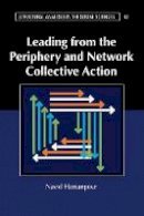 Hassanpour, Navid - Leading from the Periphery and Network Collective Action - 9781316506455 - V9781316506455