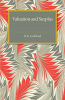 Lochhead, R. K. - Valuation and Surplus - 9781316509715 - V9781316509715