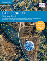 Bowen, Ann, Day, Andy, Ellis, Victoria, Hunt, Paul, Kitchen, Rebecca, Kyndt, Claire, Nagle, Garrett, Parkinson, Alan, Walshe, Nicola, Young, Helen - A/AS Level Geography for AQA Student Book (A Level (AS) Geography for AQA) - 9781316606322 - V9781316606322