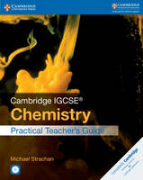 Strachan, Michael - Cambridge IGCSE® Chemistry Practical Teacher's Guide with CD-ROM (Cambridge International IGCSE) - 9781316610947 - V9781316610947