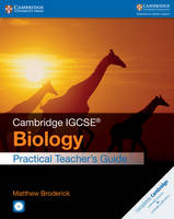 Broderick, Matthew - Cambridge IGCSE® Biology Practical Teacher's Guide with CD-ROM (Cambridge International IGCSE) - 9781316611050 - V9781316611050