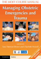 - Managing Obstetric Emergencies and Trauma: The MOET Course Manual - 9781316611296 - V9781316611296