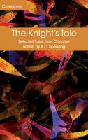 Chaucer, Geoffrey - The Knight's Tale (Selected Tales from Chaucer) - 9781316615584 - V9781316615584