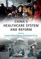 - China's Healthcare System and Reform - 9781316616468 - V9781316616468