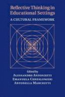 - Reflective Thinking in Educational Settings: A Cultural Framework - 9781316617885 - V9781316617885