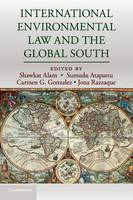 - International Environmental Law and the Global South - 9781316621042 - V9781316621042