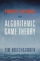 Roughgarden, Tim - Twenty Lectures on Algorithmic Game Theory - 9781316624791 - V9781316624791