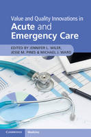 - Value and Quality Innovations in Acute and Emergency Care - 9781316625637 - V9781316625637