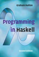 Hutton, Graham - Programming in Haskell - 9781316626221 - V9781316626221