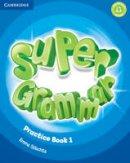 Puchta, Herbert, Gerngross, Günter, Lewis-Jones, Peter - Super Minds Level 1 Super Grammar Book - 9781316631454 - V9781316631454