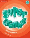 Puchta, Herbert, Gerngross, Günter, Lewis-Jones, Peter - Super Minds Level 4 Super Grammar Book - 9781316631485 - V9781316631485