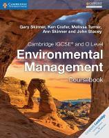 Skinner, Gary, Crafer, Ken, Turner, Melissa, Skinner, Ann, Stacey, John - Cambridge IGCSE® and O Level Environmental Management Coursebook (Cambridge International IGCSE) - 9781316634851 - V9781316634851
