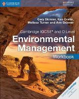 Skinner, Gary, Crafer, Ken, Turner, Melissa, Skinner, Ann - Cambridge IGCSE® and O Level Environmental Management Workbook (Cambridge International IGCSE) - 9781316634875 - V9781316634875