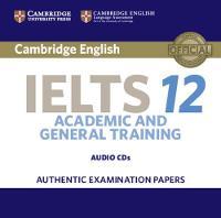 Cambridge English Language Assessment - Cambridge IELTS 12 Audio CDs (2): Authentic Examination Papers (IELTS Practice Tests) - 9781316637845 - V9781316637845