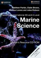 Brown, Claire, Lorenz, Melissa, Parkin, Matthew, Robson, Jules - Cambridge International AS and A Level Marine Science Teacher's Resource CD-ROM - 9781316643631 - V9781316643631