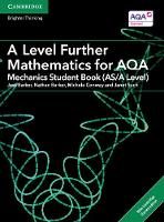 Barker, Jess, Barker, Nathan, Conway, Michele, Such, Janet - A Level Further Mathematics for AQA Mechanics Student Book (AS/A Level) with Cambridge Elevate Edition (2 Years) (AS/A Level Further Mathematics AQA) - 9781316644348 - V9781316644348