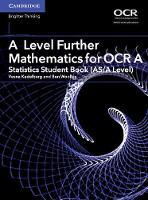 Kadelburg, Vesna, Woolley, Ben - A Level Further Mathematics for OCR A Statistics Student Book (AS/A Level) (AS/A Level Further Mathematics OCR) - 9781316644409 - V9781316644409