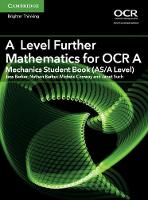 Barker, Jess, Barker, Nathan, Conway, Michele, Such, Janet - A Level Further Mathematics for OCR A Mechanics Student Book (AS/A Level) (AS/A Level Further Mathematics OCR) - 9781316644416 - V9781316644416