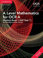 Kadelburg, Vesna, Woolley, Ben - A Level Mathematics for OCR A Student Book 1 (AS/Year 1) with Cambridge Elevate Edition (2 Years) (AS/A Level Mathematics for OCR) - 9781316644652 - V9781316644652