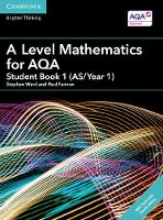 Ward, Stephen, Fannon, Paul - A Level Mathematics for AQA Student Book 1 (AS/Year 1) with Cambridge Elevate Edition (2 Years) (AS/A Level Mathematics for AQA) - 9781316644683 - V9781316644683
