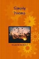 Smithard, Elisabeth - Simply Poems - 9781326614225 - V9781326614225