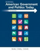 Shelley, Mack; Schmidt, Steffen; Bardes, Barbara - American Government and Politics Today - 9781337091213 - V9781337091213