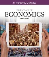 Mankiw, N. Gregory - Essentials of Economics (Mankiw's Principles of Economics) - 9781337091992 - V9781337091992