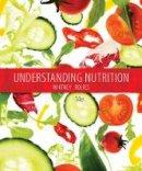 Whitney, Eleanor Noss, Rolfes, Sharon Rady - Understanding Nutrition: Dietary Guidelines Update - 9781337276092 - V9781337276092