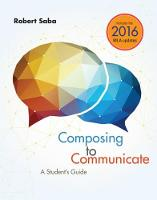 Saba, Robert - Composing to Communicate: A Student's Guide, 2016 MLA Update - 9781337280914 - V9781337280914