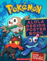 Scholastic, - Alola Region Poster Book (Pokémon) - 9781338161229 - 9781338161229
