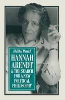 Parekh, B. C. - Hannah Arendt and the Search for a New Political Philosophy - 9781349057498 - V9781349057498