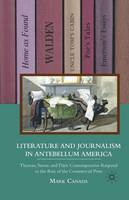 Canada, M. - Literature and Journalism in Antebellum America: Thoreau, Stowe, and Their Contemporaries Respond to the Rise of the Commercial Press - 9781349293537 - V9781349293537