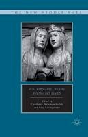 . Ed(s): Livingstone, A. - Writing Medieval Women's Lives - 9781349296057 - V9781349296057