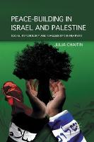 Chaitin, J. - Peace-building in Israel and Palestine: Social Psychology and Grassroots Initiatives - 9781349296415 - V9781349296415