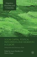 - Social Capital, Political Participation and Migration in Europe: Making Multicultural Democracy Work? (Migration Minorities and Citizenship) - 9781349318797 - V9781349318797