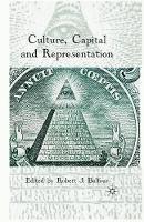 . Ed(s): Balfour, Robert J. - Culture, Capital and Representation - 9781349319558 - V9781349319558