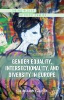 Rolandsen Agustin, Lise - Gender Equality, Intersectionality, and Diversity in Europe - 9781349439904 - V9781349439904