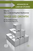 Lavoie, Marc; Stockhammer, Engelbert - Wage-Led Growth - 9781349470921 - V9781349470921