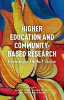 - Higher Education and Community-Based Research: Creating a Global Vision - 9781349481200 - V9781349481200