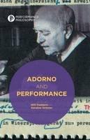 - Adorno and Performance (Performance Philosophy) - 9781349491957 - V9781349491957