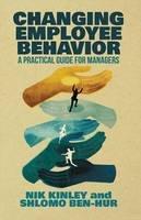 Kinley, Nik; Ben-Hur, Shlomo - Changing Employee Behavior - 9781349496846 - V9781349496846