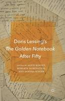 . Ed(s): Ridout, Alice; Rubenstein, R.; Singer, S. - Doris Lessing's the Golden Notebook After Fifty - 9781349504060 - V9781349504060