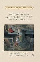 - Puritanism and Emotion in the Early Modern World (Christianities in the Trans-Atlantic World) - 9781349696550 - V9781349696550
