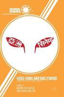 - Hong Kong and Bollywood: Globalization of Asian Cinemas (Global Cinema) - 9781349949311 - V9781349949311