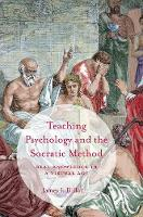 Dillon, James J. - Teaching Psychology and the Socratic Method: Real Knowledge in a Virtual Age - 9781349950492 - V9781349950492