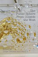 - The Public Sphere From Outside the West - 9781350028340 - V9781350028340