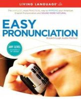 Living Language - Easy Pronunciation - 9781400006021 - 9781400006021