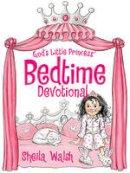 Walsh, Sheila - God's Little Princess Bedtime Devotional - 9781400322930 - V9781400322930