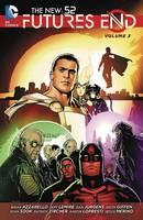 Brian Azzarello, Jeff Lemire - The New 52: Futures End Vol. 3 - 9781401258788 - 9781401258788